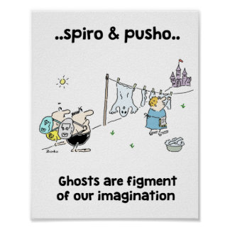 Spiro & Pusho Ghosts Quotes Poster 8x10