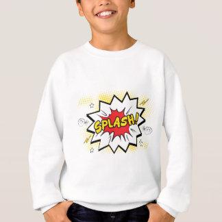 splash sweatshirt