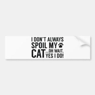 Spoil My Cat Bumper Sticker