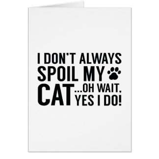 Spoil My Cat Card