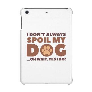 Spoil My Dog iPad Mini Retina Case