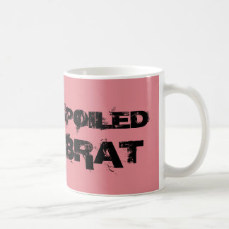 Spoiled Brat Birthday Coffee Mug