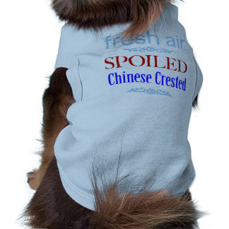 spoiled Chinese Crested Pet Tshirt