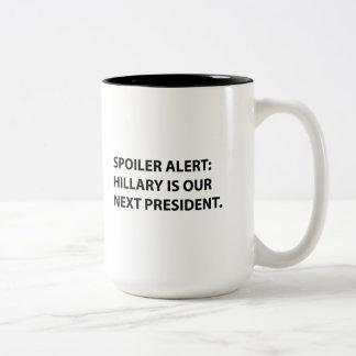 Spoiler Alert Hillary Two-Tone Coffee Mug