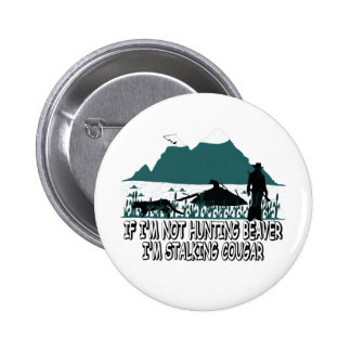 Spoof cougar hunter 2 inch round button