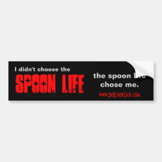 Spoon Life/Thug Life Bumper Sticker