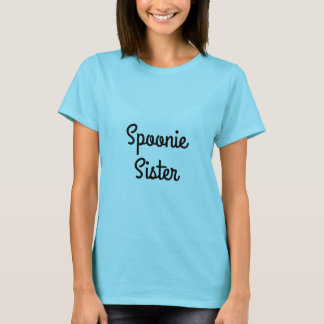 Spoonie Sister Invisible Illness Awareness T-Shirt