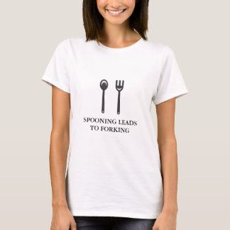 Spooning Leads to Forking (black text) T-Shirt