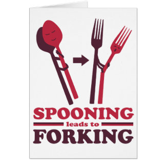 Spooning Leads to Forking Love Romance Greeting Card