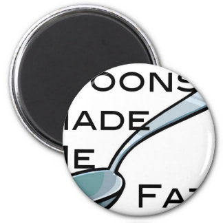 Spoons Made Me Fat 2 Inch Round Magnet