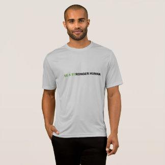 SPORT TEK BE A STRONGER HUMAN T-Shirt
