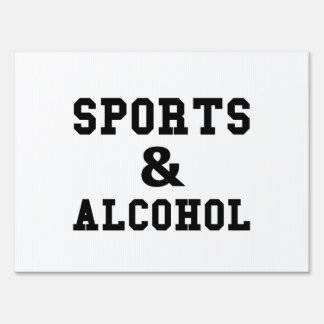 Sports And Alcohol Sign