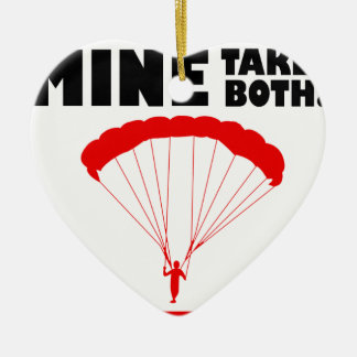 sports and skydive, Mine takes both Ceramic Ornament