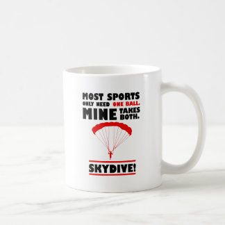 sports and skydive, Mine takes both Coffee Mug