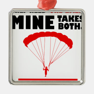 sports and skydive, Mine takes both Metal Ornament
