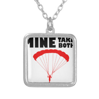 sports and skydive, Mine takes both Silver Plated Necklace