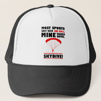 sports and skydive, Mine takes both Trucker Hat