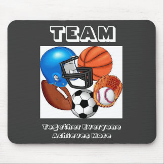 SPORTS, TEAM, Together Everyone Achieves...Mouse P Mouse Pad