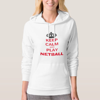 Sporty Keep Calm and Play Netball Hoodie