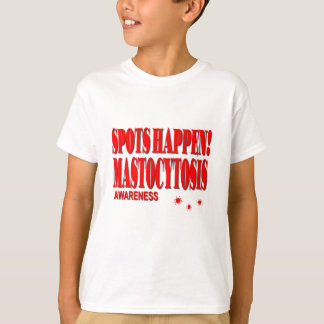 Spots Happen - Mastocytosis Awareness T-Shirt