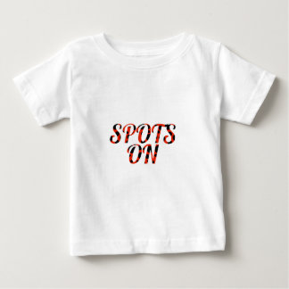 Spots On! Baby T-Shirt