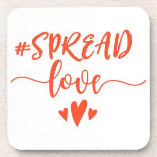 Spread love coaster