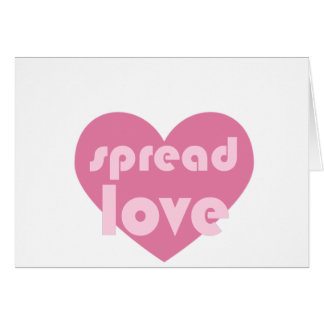 Spread Love (general) Card