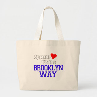 Spread Love The Brooklyn Way Large Tote Bag