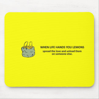 spread-the-love-and-unload-them-on-someone-else mouse pads