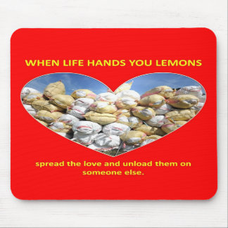 spread-the-love-and-unload-them-on-someone-else mousepads