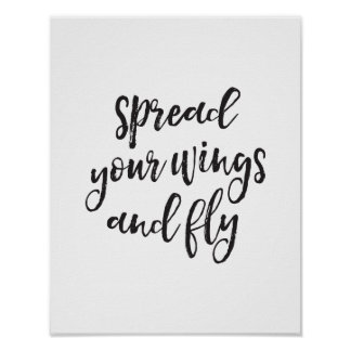 Spread Your Wings & Fly, Motivational Quote Print