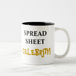 Spreadsheet Celebrity! Add Your Name Two-Tone Coffee Mug