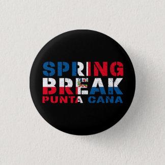 Sprin Break Punta Cana Dominican Republic 1 Inch Round Button