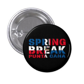 Sprin Break Punta Cana Dominican Republic 1 Inch Round Button