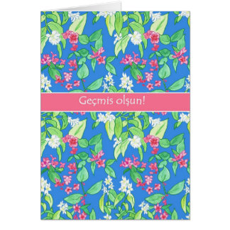 Spring Blossoms on Blue Turkish Language Get Well Card