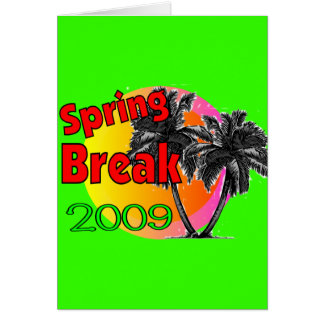 Spring Break 2009 T-shirts Greeting Card
