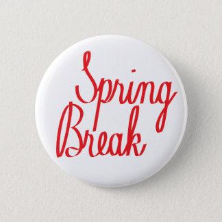 Spring Break 2 Inch Round Button