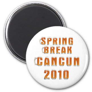 Spring Break Cancun 2010 Magnet