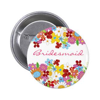 Spring Flowers Garden BRIDESMAID Wedding Name Tag Pinback Buttons