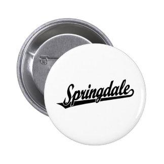 Springdale script logo in black buttons