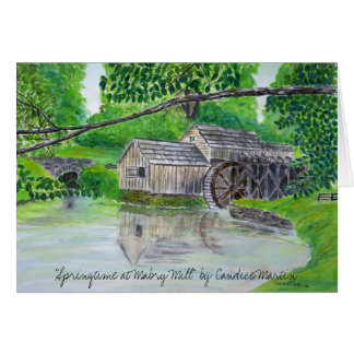 """""""Springtime at Mabry Mill""""  Card"""