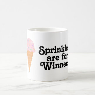 Sprinkles are for winners, Champ! Coffee Mug