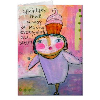 Sprinkles Make Everything Better! 5x7 Card