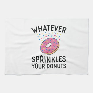 Sprinkles Your Donuts Kitchen Towel
