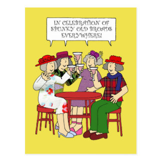 Spunky old broads Month February Postcard