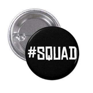 #Squad Badge Button Pin