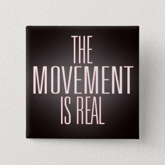 Square button  The movement