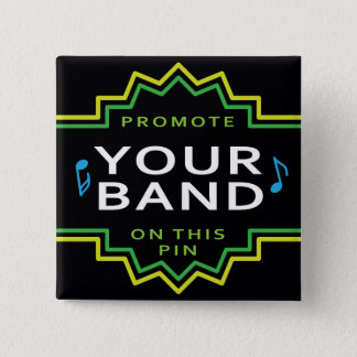 Square Custom Button Pin Band Music Self Promotion