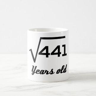 Square Root Of 441 21 Years Old Coffee Mug