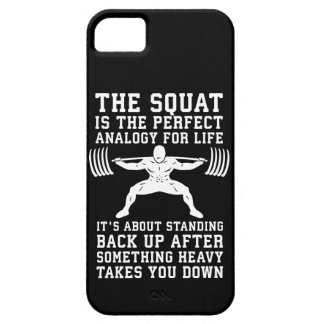 Squat Analogy For Life - Leg Day Inspirational iPhone 5 Cover